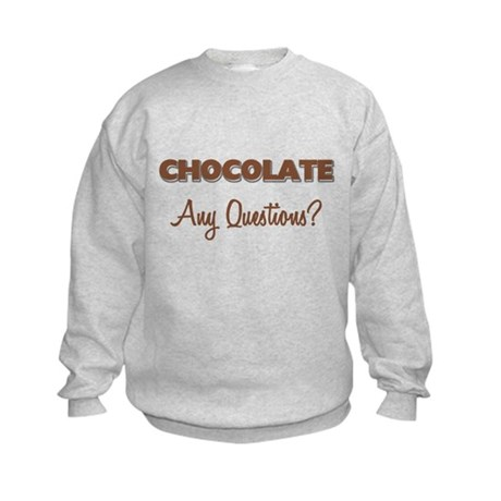Chocolate Any Questions Kids Sweatshirt