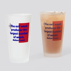 The Evil Weed Drinking Glass