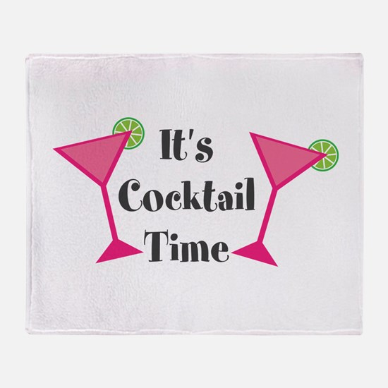 Its Cocktail Time Throw Blanket