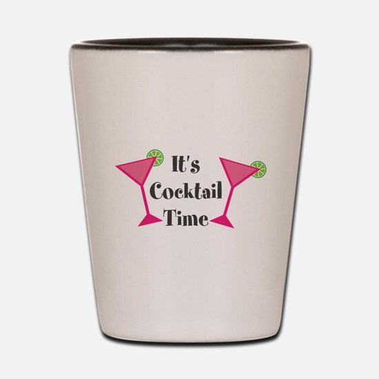 Its Cocktail Time Shot Glass