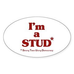 I'm a STUD* Oval Sticker