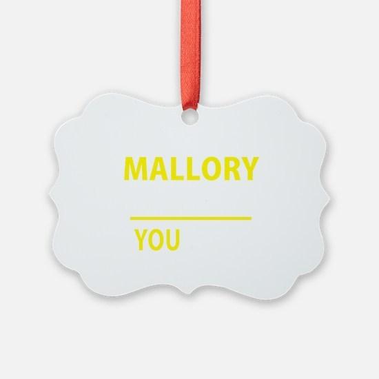 Unique Mallory Ornament
