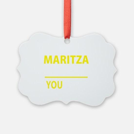 Unique Maritza Ornament