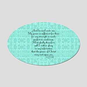 2 Corinthians 12:9 green 20x12 Oval Wall Decal