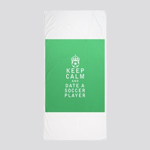 Keep Calm and Date a Soccer Player FULL Beach Towe
