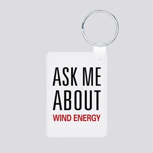 Ask Me About Wind Energy Aluminum Photo Keychain