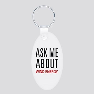 Ask Me About Wind Energy Aluminum Oval Keychain