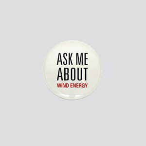 Ask Me About Wind Energy Mini Button