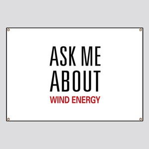 Ask Me About Wind Energy Banner