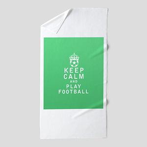 Keep Calm and Play Football Beach Towel