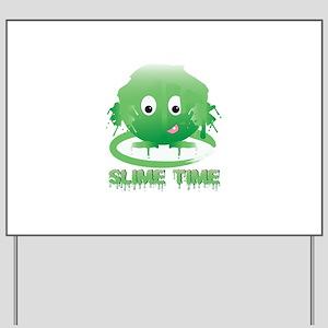 Slime Time Yard Sign