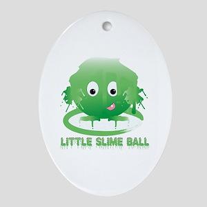Little Slime Ball Ornament (Oval)