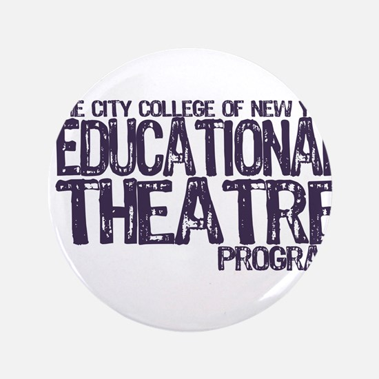 """CCNY Educational Theatre 3.5"""" Button"""