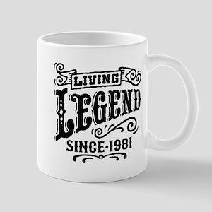 Living Legend Since 1981 Mug
