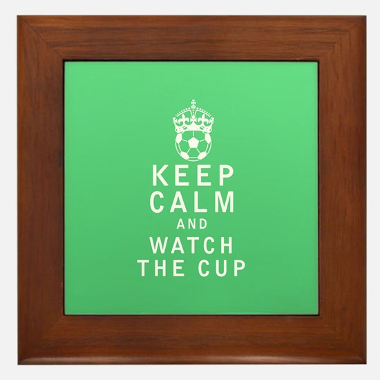 Keep Calm and Watch The Cup Framed Tile