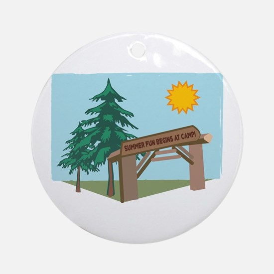 Summer Fun Begins At Camp! Ornament (Round)