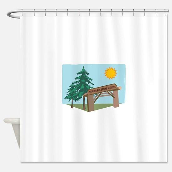 Summer Fun Begins At Camp! Shower Curtain