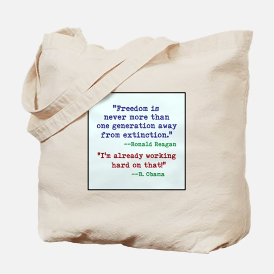 Our Freedom is Not Guaranteed Tote Bag