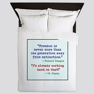 Our Freedom is Not Guaranteed Queen Duvet