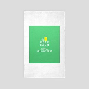 Keep Calm or Get a Yellow Card 3'x5' Area Rug