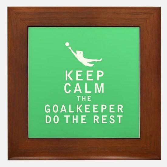Keep Calm the Goalkeeper Do The Rest Framed Tile
