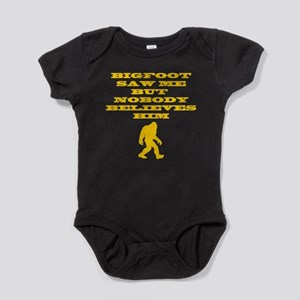Bigfoot Saw Me Baby Bodysuit