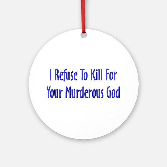 Murderous God Ornament (Round)