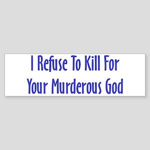 Murderous God Bumper Sticker