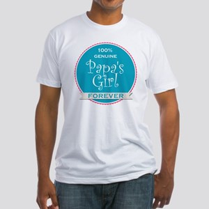 100% Papa's Girl Fitted T-Shirt