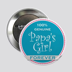 "100% Papa's Girl 2.25"" Button"