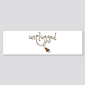 Unplugged Bumper Sticker