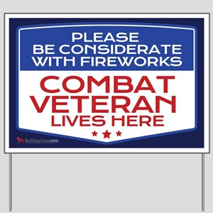 Combat Veteran Fireworks Yard Sign