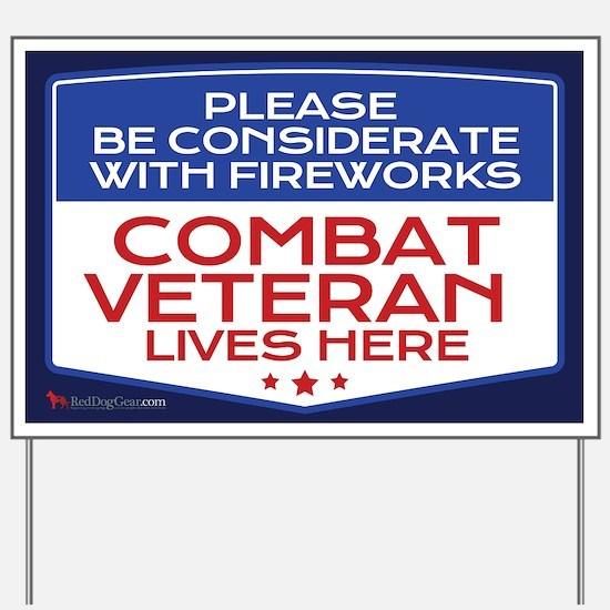 Combat Veteran Fireworks Yard Sign
