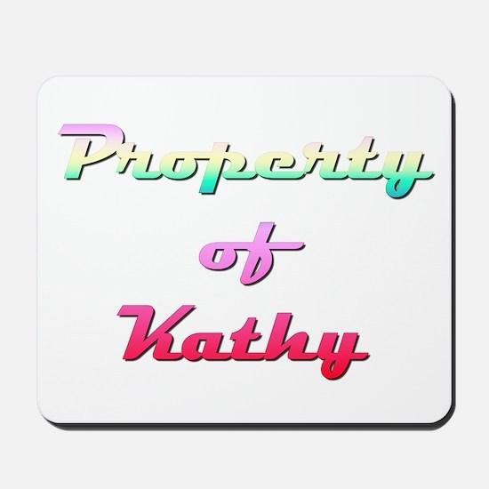 Property Of Kathy Female Mousepad