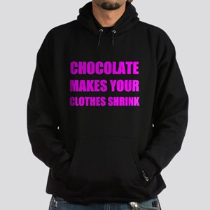 Chocolate Makes Your Clothes Shrink Hoodie