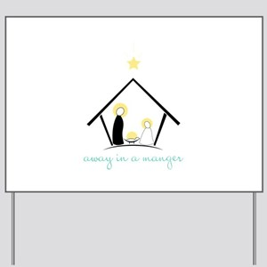 Away In A Manger Yard Sign