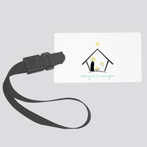 Away In A Manger Luggage Tag