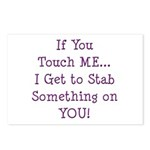 If You Touch Me I Stab You Postcards (Package of 8