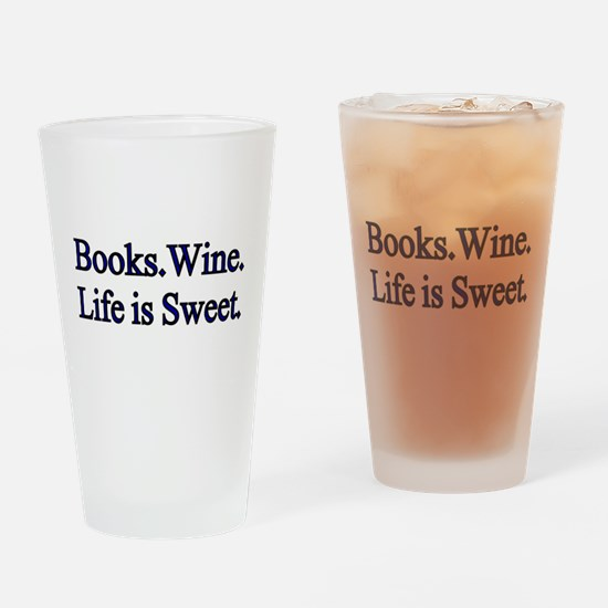 Books. Wine. Life is Sweet. Drinking Glass