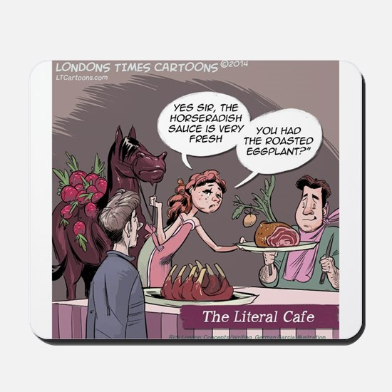Literal Cafe Mousepad