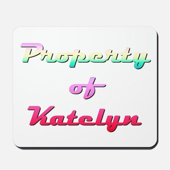 Property Of Katelyn Female Mousepad