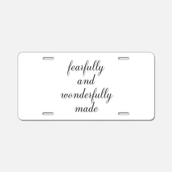 Fearfully and Wonderfully Made Script Aluminum Lic