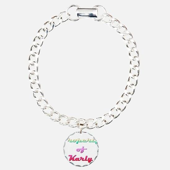 Property Of Karly Female Bracelet