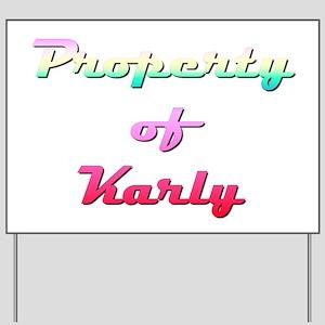 Property Of Karly Female Yard Sign