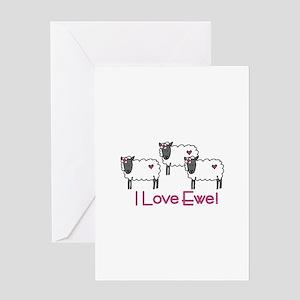 I love ewe! Greeting Cards