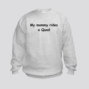 Mommy's Quad Kids Sweatshirt