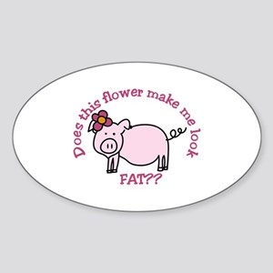 Does this flower make me look fat? Sticker
