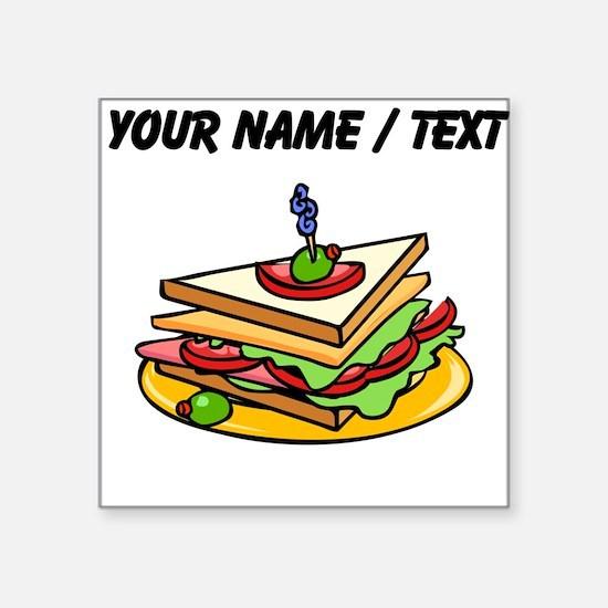 Custom Club Sandwich Sticker
