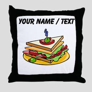 Custom Club Sandwich Throw Pillow