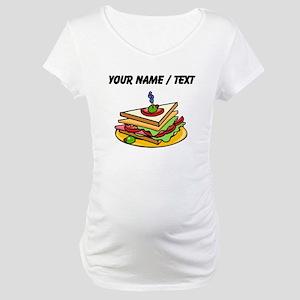 Custom Club Sandwich Maternity T-Shirt